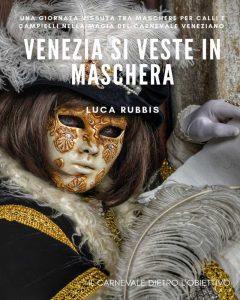 """""""il libro venezia in maschera"""""""